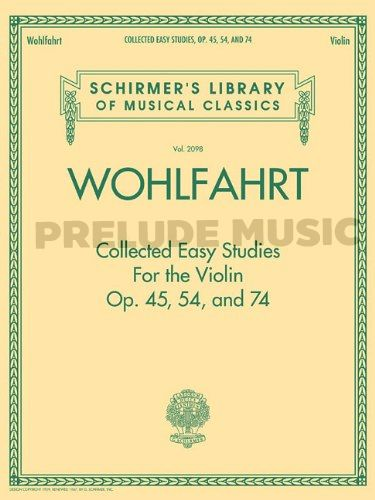 Wohlfahrt  Collected Easy Studies for the Violin